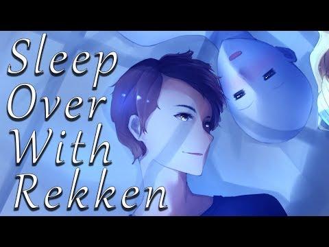 Sleep Over With Rekken (Part 2/3) 【Rekken's ASMR】