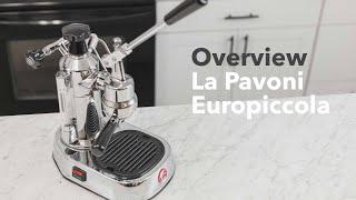La Pavoni Europiccola Overview