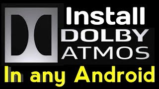 dolby atmos for android pie without root - Thủ thuật máy tính - Chia