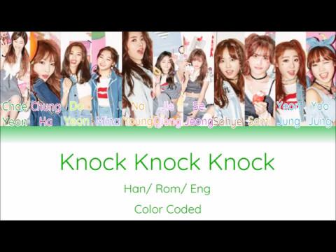 IOI - Knock Knock Knock [Color Coded Han/ Rom/ Eng Lyrics]