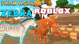 ROBLOX FARM WORLD ZEBRA! Eastern Squirrel, Adult Shire, BAT, Candy Party, Highland Cow - ANIMALS!