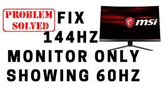 Fix 144hz Monitor Only Showing 60hz