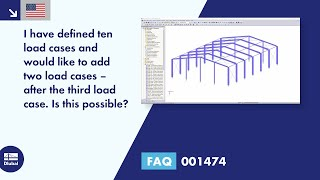 FAQ 001474 | I have defined ten load cases and would like to add two load cases - after the third load case. Is this possible?