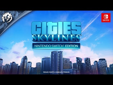 Cities: Skylines - Nintendo Switch Edition | AVAILABLE NOW thumbnail