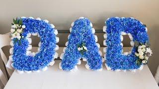"Funeral Flower Wording - How to create a blue ""Dad"" Sympathy Arrangement"