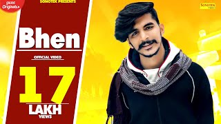 Bhen (Full Video) Gulzaar Chhaniwala || New Haryanvi Songs Haryanavi 2020
