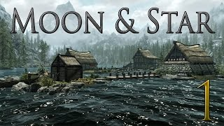 Skyrim Quest Mod - Moon and Star: Part 1