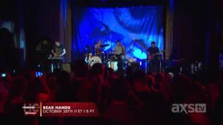 Bear Hands: Agora - AXS TV