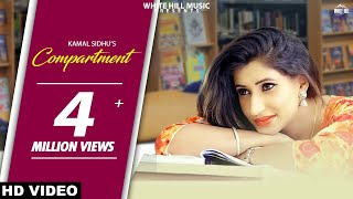 Compartment (Full Song) Kamal Sidhu - New Punjabi Songs 2017 - Latest Punjabi Song 2017 - WHM