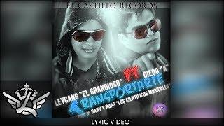"""Transporte (Audio) - Leycang """"El Grandioso"""" feat. Diego A (Video)"""