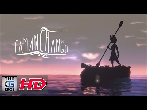 "CGI Animated Shorts : ""Camanchango"" – by Felipe Cea Lazo"