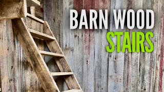 Building Barn Wood Stairs @ The Off Grid Cabin - EP #12