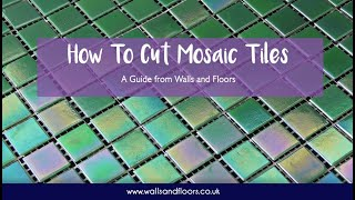 How to Cut Glass Mosaic Tiles