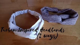 DIY: Turban Headbands | 2 Ways (With & Without Elastic) | My Crafting World