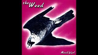 The Weed (Swe) - Gått T