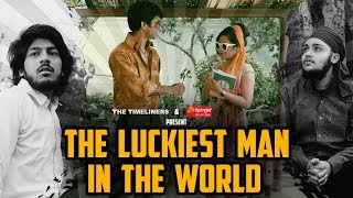 The Luckiest Man In The World | The Timeliners