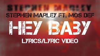 Stephen Marley ft. Mos Def - Hey Baby (Lyrics/Lyric   - YouTube