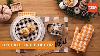 DIY Fall Table Decor | Hobby Lobby®