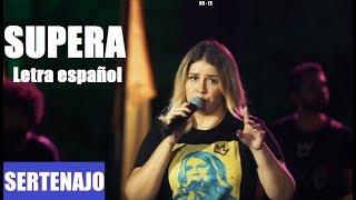 Marília Mendonça   SUPERA (Letra Español)