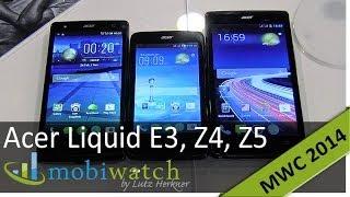 Acer Liquid E3, Z4 und Z5: Erster Test der neuen Dual-SIM-Smartphones