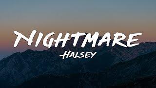 Halsey   Nightmare (Lyrics)