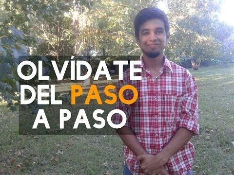 ¡OLVÍDATE DEL PASO A PASO!