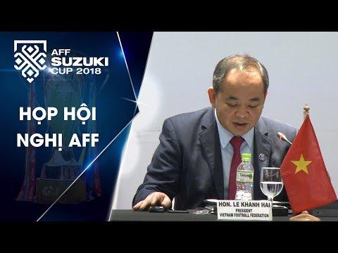 Hội đồng AFF họp lần thứ 17 ngay trước thềm trận chung kết Việt Nam - Malaysia