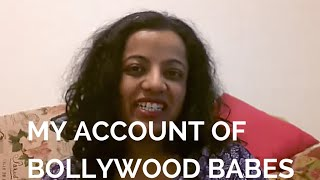 My Personal Account of Bollywood Babes
