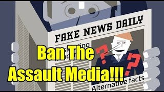 #MAGAKIDS Ban The Assault Media #FakeNews