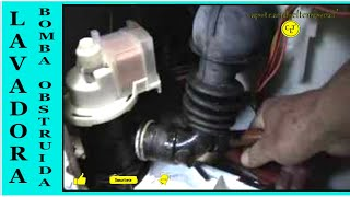 lavadora no expulsa el agua ( bomba obstruida ) Washer will not eject the water (blocked pump)