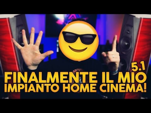 FINALMENTE IL MIO IMPIANTO HOME THEATRE CINEMA 5.1