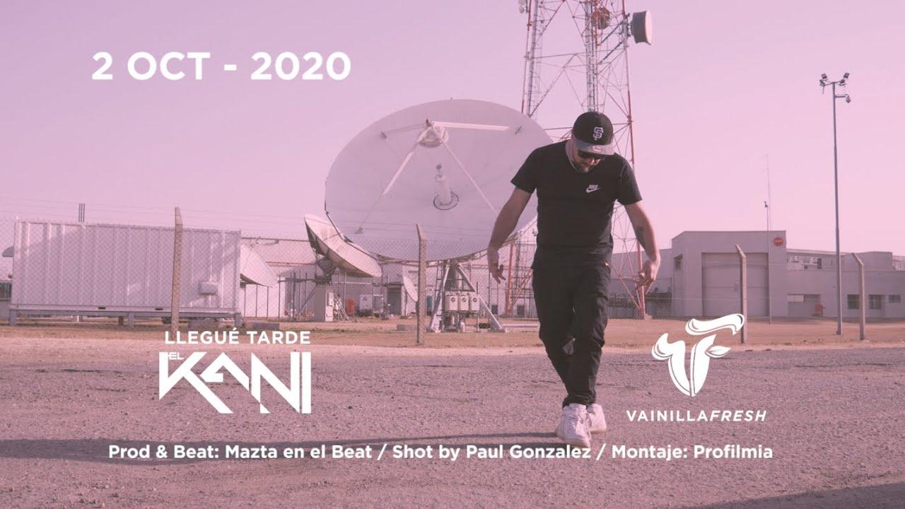 "Vainilla Fresh presenta ""Llegué Tarde"" El Kani prod Mazta en el Beat"
