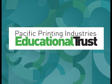 Pacific Printing Industries Educational Trust - Their Important Work