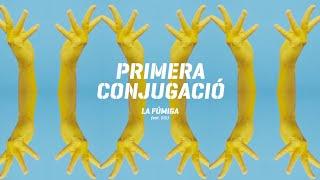 La Fúmiga - Primera Conjugació (Valencià)