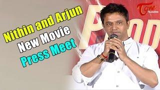 Nithin and Arjun New Movie Production 9 Press Meet