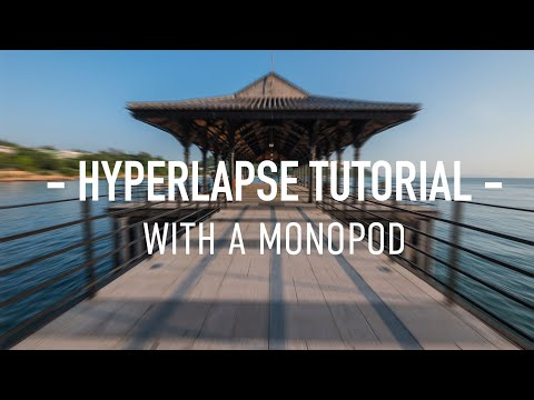 Hyperlapse with Monopod Tutorial by Chung Dha
