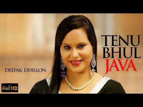 Tenu Bhul Java  Deepak Dhillon