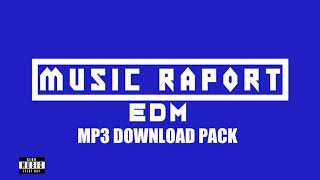 Music Raport - MUSIC RAPORT - EDM/BIGROOM #11 [MP3 DOWNLOAD PACK]