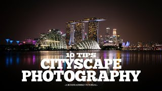 Cityscape Photography - 10 Tips