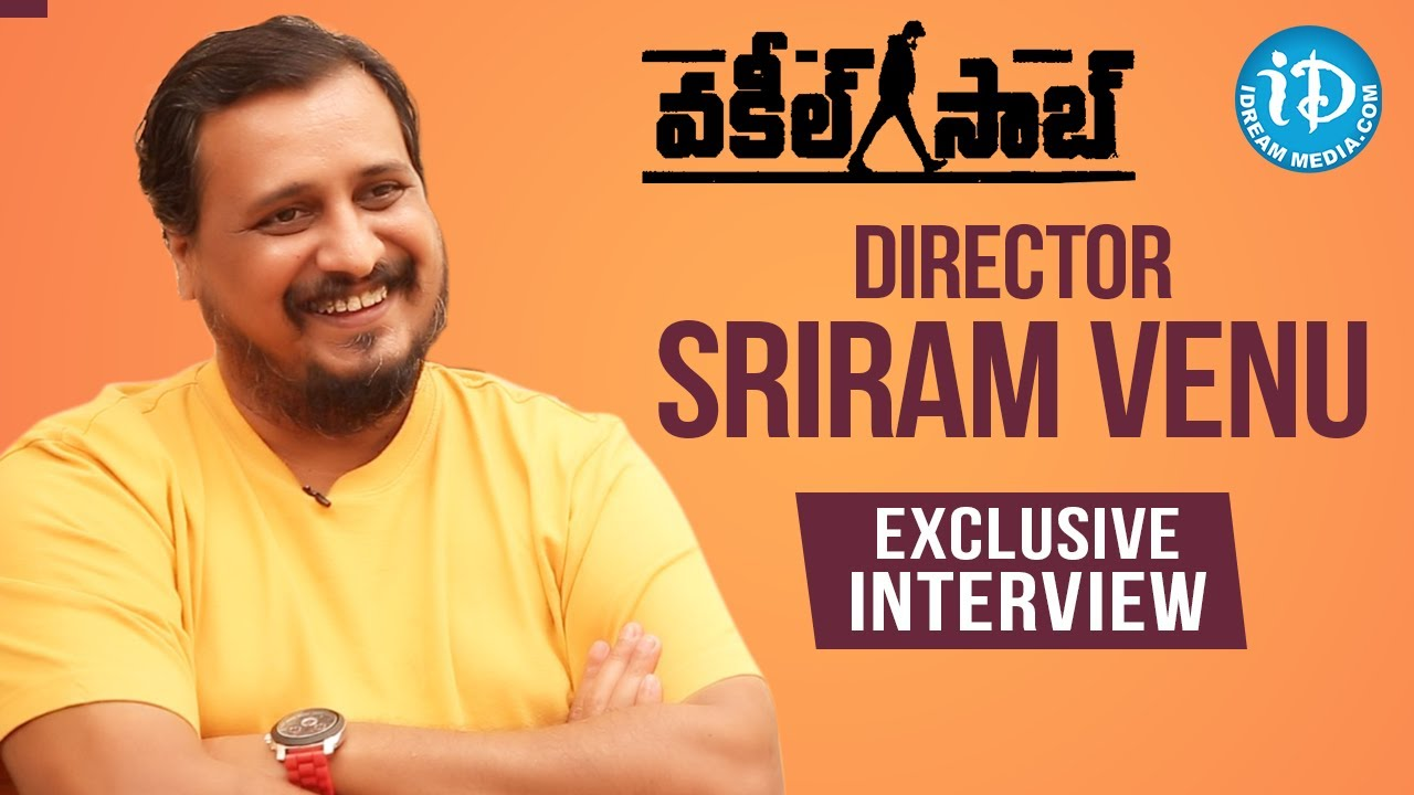 Vakeel Saab Director Sriram Venu Exclusive Interview