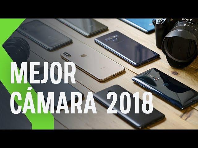 La MEJOR CÁMARA Smartphone 2018, ¿Quién GANARÁ?
