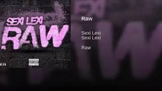 Sexi Lexi - Raw