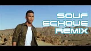 Souf | Echoue Remix