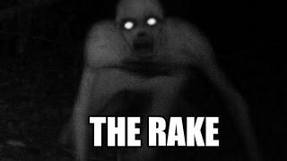 'The Rake' Creepypasta