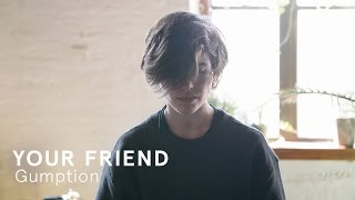 Your Friend Gumption / Out Of Town Films
