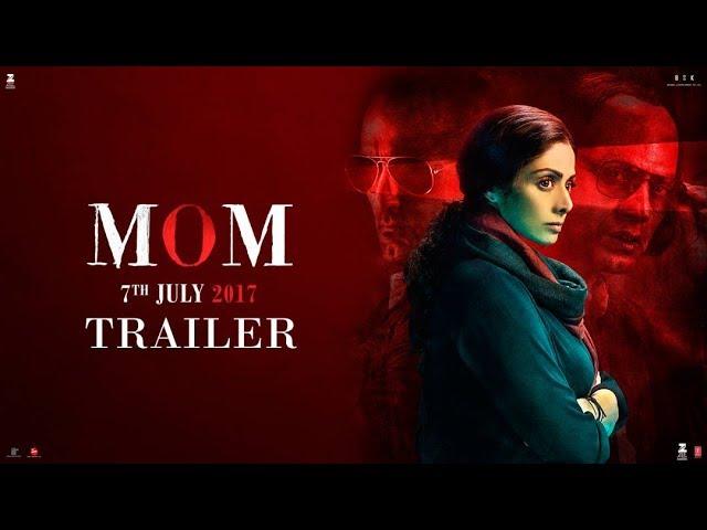 MOM Theatrical Trailer HD 2017 | Sridevi, Akshaye Khanna, Nawazuddin Siddiqui