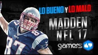 Lo Bueno y Lo Malo de Madden NFL 17