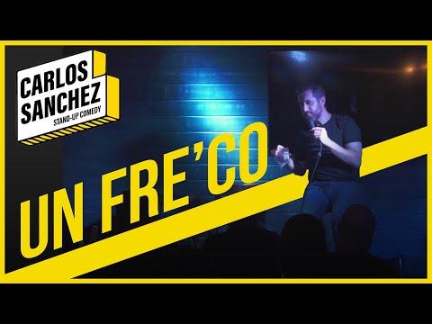 Carlos Sánchez - Siempre Aparece un Freco | @carloscomic