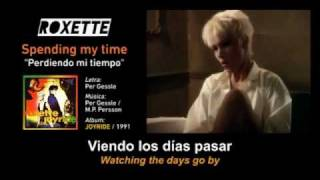 "ROXETTE — ""Spending my time"" (Spanish - English Subtitles + VIDEO)"