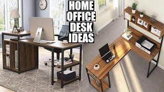 Home Office Desk Designs 2020 | Home Office Setup Ideas